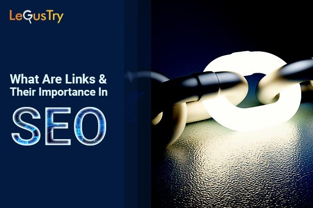 Links and It's Importance in SEO